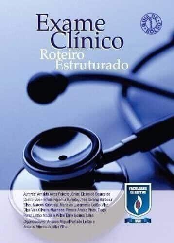 Exame Clínico: Roteiro Estruturado (Leitão & Filho) - 1. ed. PDF