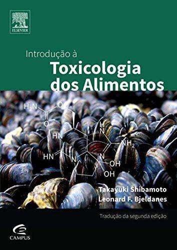 Introdução à Toxicologia dos Alimentos (Shibamoto) - 2. ed. PDF