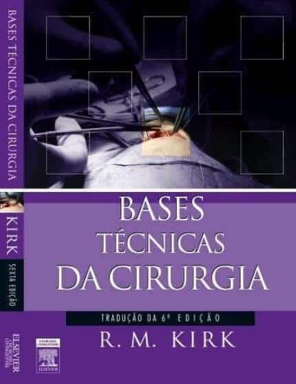 Bases Técnicas da Cirurgia - 6. ed. PDF