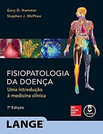 Fisiopatologia da doença: uma introdução à medicina clínica (Hammer) - 7. ed. PDF