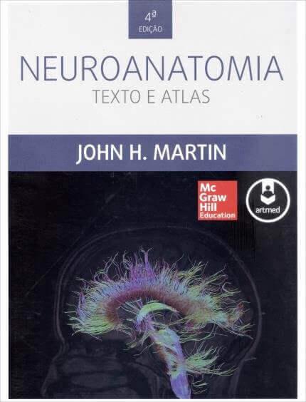 Neuroanatomia, texto e atlas (Martin) - 4. ed. PDF