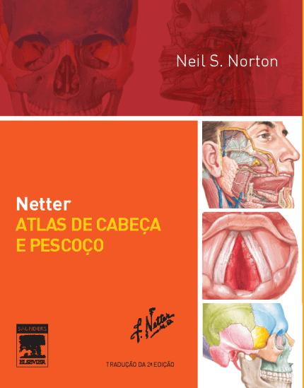 Netter, Atlas da cabeça e do pescoço - 2. ed. PDF