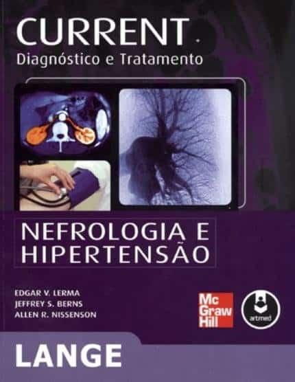 CURRENT Nefrologia e Hipertensão: diagnóstico e tratamento - 1. ed. PDF