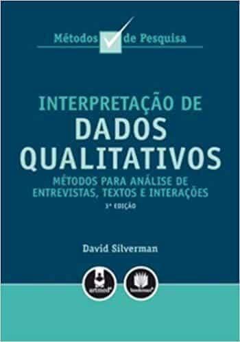 Interpretação de dados qualitativos: métodos para análise de entrevistas, textos e interações - 3. ed. PDF