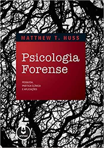 Psicologia Forense: pesquisa, prática clínica e aplicações - 1. ed. PDF
