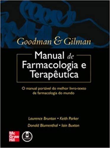 Goodman & Gilman, Manual de Farmacologia e Terapêutica - 1. ed. PDF