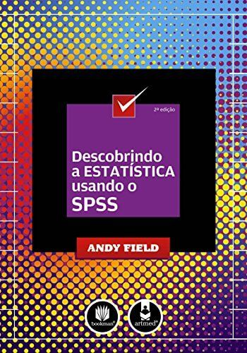 Descobrindo a estatística usando o SPSS - 2. ed. PDF