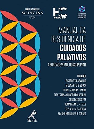 Manual de residência de cuidados paliativos - 1. ed. PDF