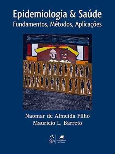 Epidemiologia & saúde: fundamentos, métodos, aplicações - 1. ed. PDF