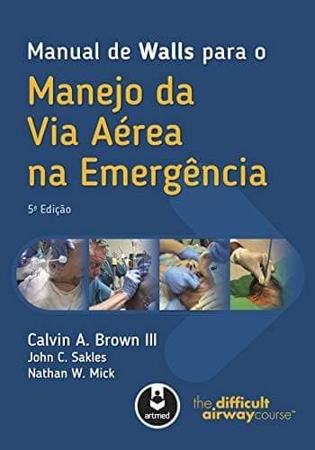 Manual de Walls para o manejo da via aérea na emergência - 5. ed. PDF