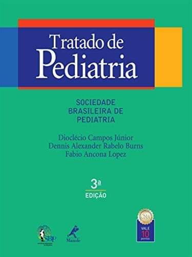 Tratado de pediatria da Sociedade Brasileira de Pediatria - 3. ed. PDF