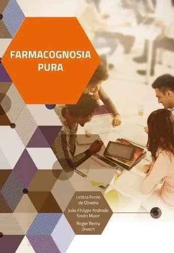 Farmacognosia pura (Oliveira) - 1. ed. PDF