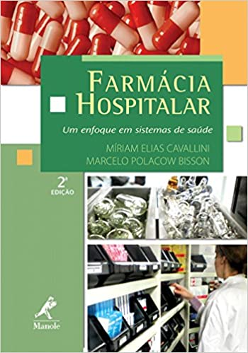 Farmácia hospitalar (Elias) - 2. ed. PDF