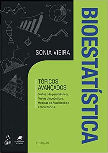 Bioestatística: tópicos avançados (Sônia Vieira) - 4. ed. PDF