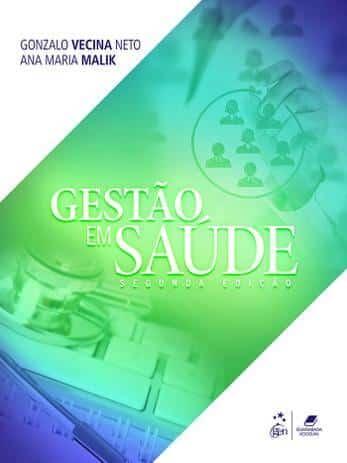 Gestão em Saúde (Neto & Malik) - 2. ed. PDF
