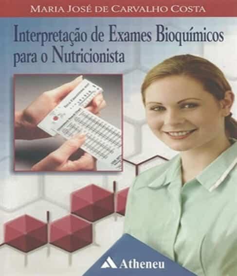 Interpretação de Exames Bioquímicos para o Nutricionista - 2. ed. PDF