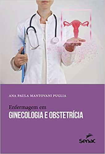 Enfermagem em ginecologia e obstetrícia - 1. ed. PDF
