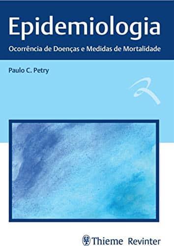 Epidemiologia: ocorrência de doenças e mortalidade - 1. ed. PDF