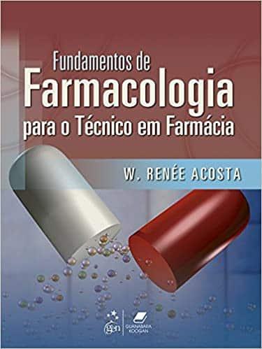 Fundamentos de farmacologia para o técnico em farmácia - 1. ed. PDF