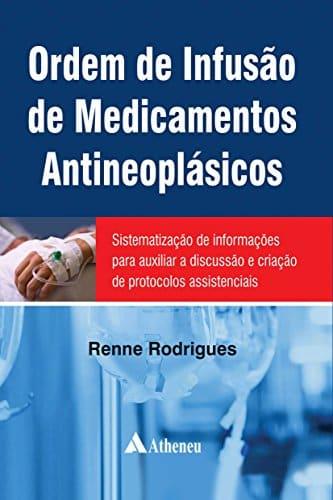 Ordem de infusão de medicamentos antineoplásicos - 1. ed. PDF