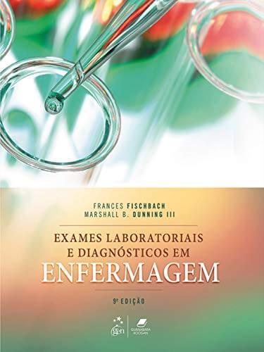 Exames laboratoriais e diagnósticos em enfermagem - 9. ed. PDF