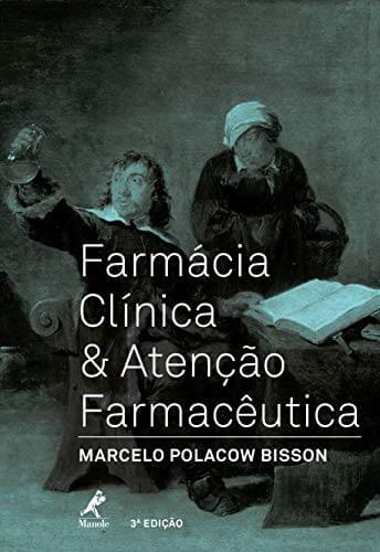 Farmácia clínica & atenção farmacêutica (Bisson) - 3. ed. PDF