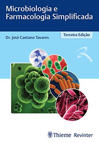 Microbiologia e Farmacologia Simplificada - 3. ed. EPUB e PDF